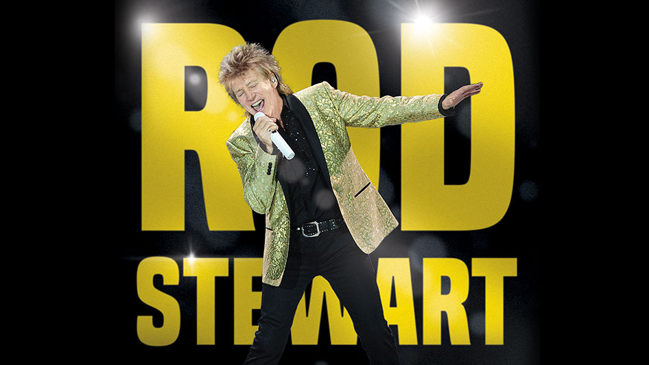An Evening with the one the only Rod Stewart