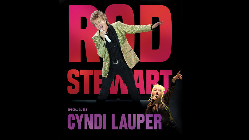 Rod Stewart with special guest Cyndi Lauper