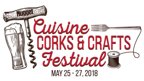 Cuisine, Corks and Crafts Festival Nugget Casino Sparks