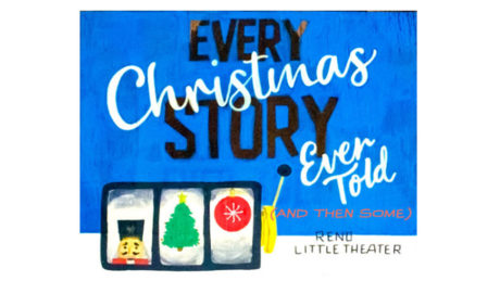 Every Christmas Story Ever Told Reno Little Theater